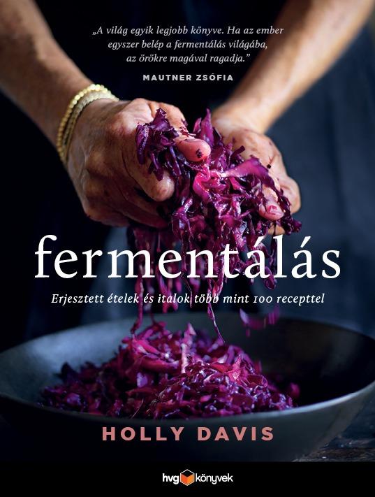 Konyhai trendek, fermentálás