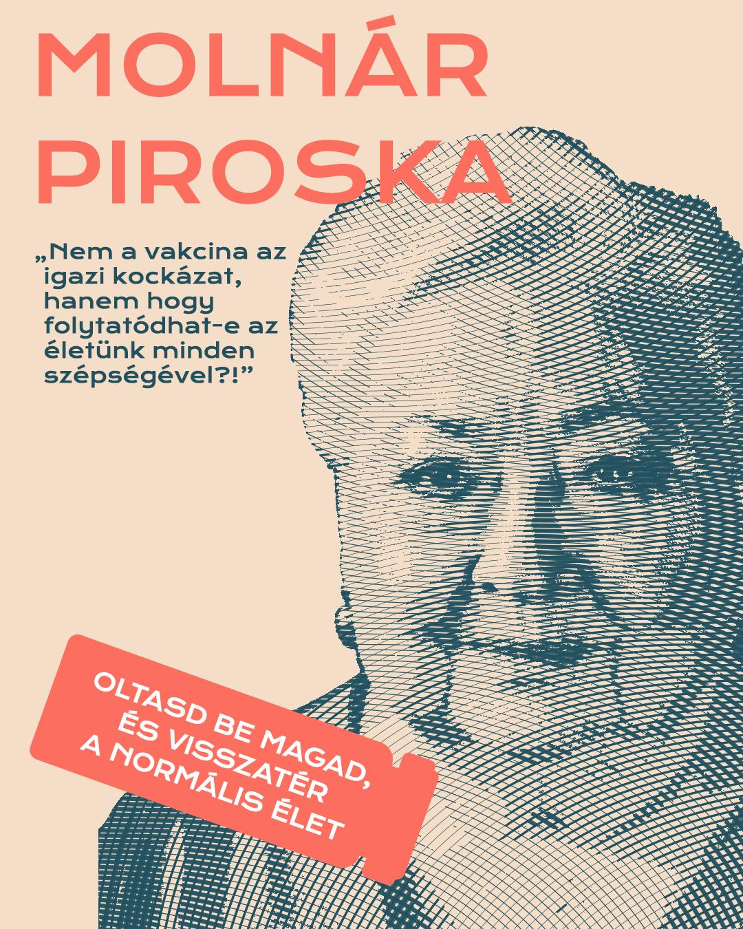 Molnár Piroska Mok kampány