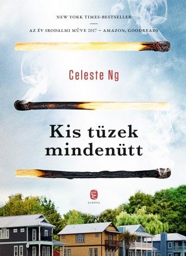 Celeste Ng: Kis tüzek mindenütt